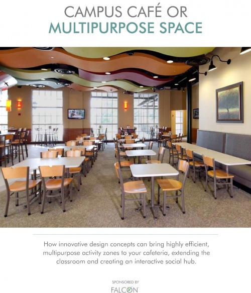 Campus Cafe or Multipurpose Space